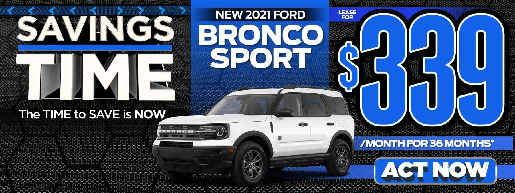 New 2021 Ford Bronco Sport - Lease for $339 a month - Act Now
