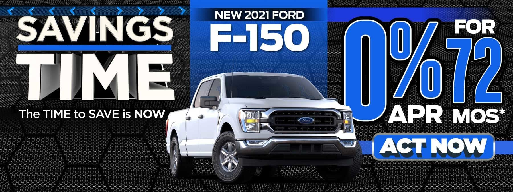 New 2021 Ford F-150 - 0% APR for 72 months - Act Now