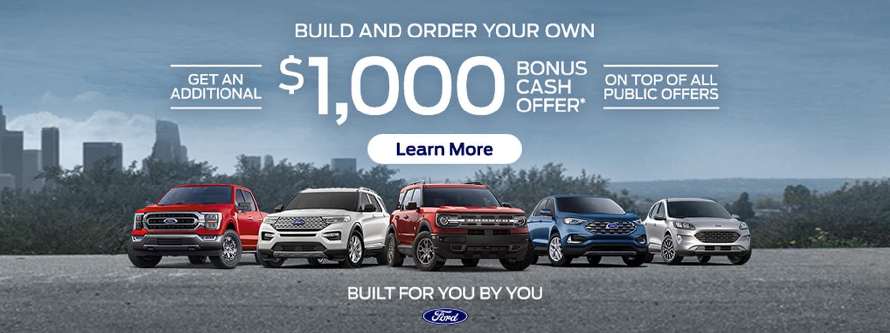 New Ford Build $1000 Bonus Cash Offer